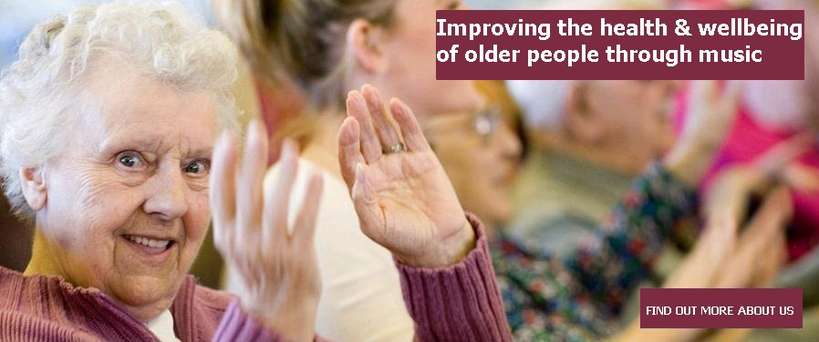 Improving the health & wellbeing of older people through music